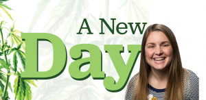 Hemp special series, Welcome to 'A New Day' in hemp