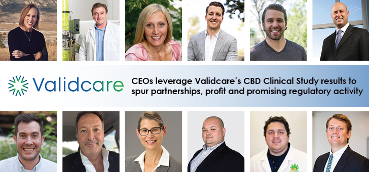 , CEOs leverage Validcare's CBD Clinical Study results to spur partnerships, profit and promising regulatory activity